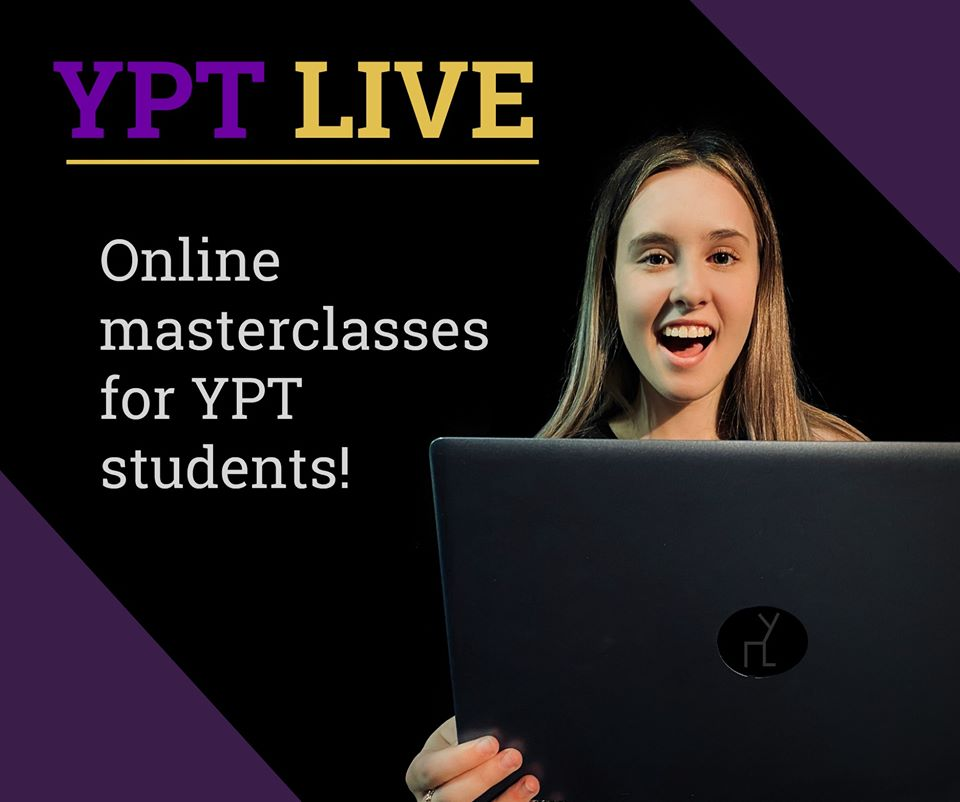 YPT Live – Online masterclasses for YPT students